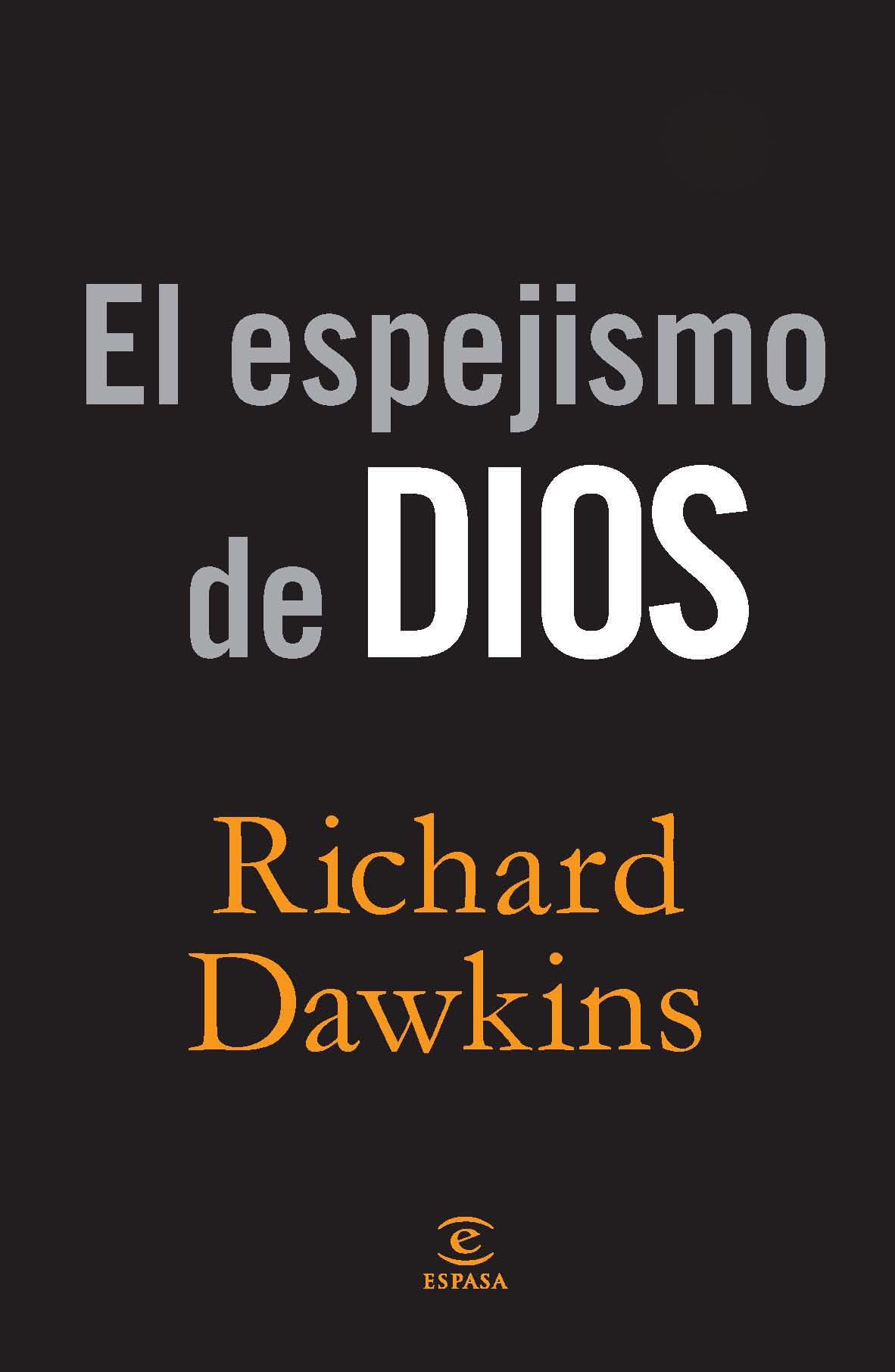 El espejismo de Dios, Richard Dawkins, Casi literal