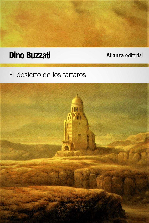 Dino Buzzati_ El desierto de los tártaros